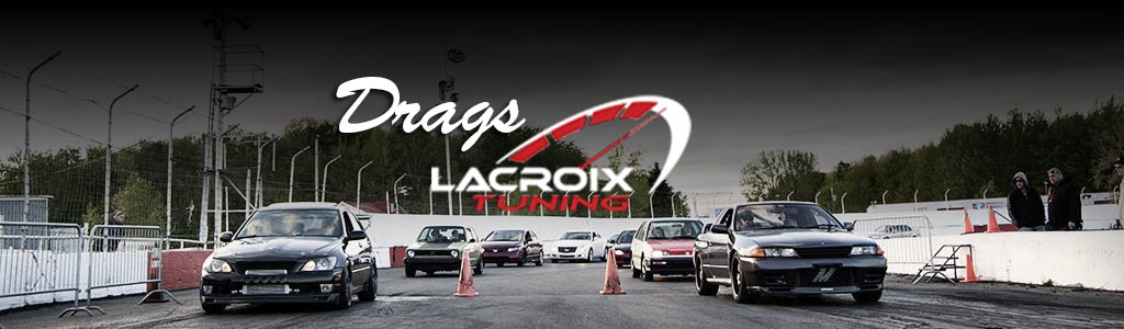 Drags de Rue Lacroix Tuning &#8211; 16 Mai